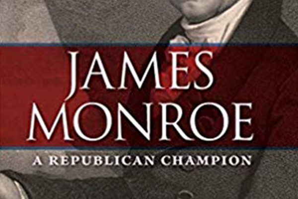 Cover of James Monroe a Republican Champion book